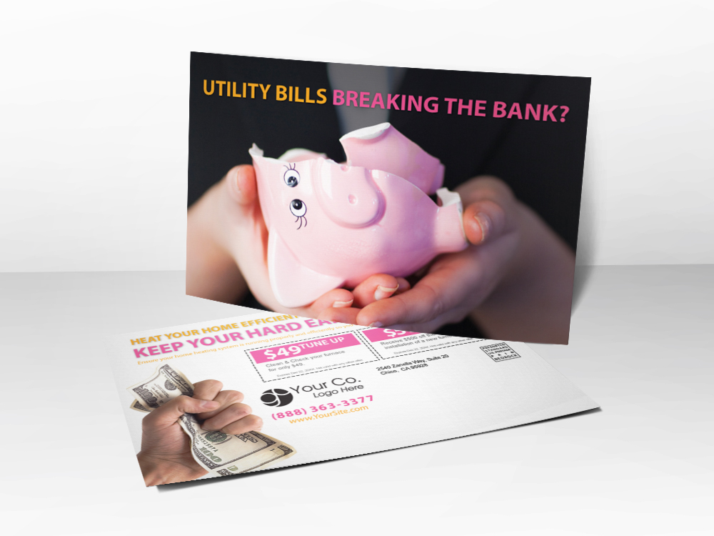 "A marketing postcard for HVAC companies with a picture of a broken piggy bank and the question ""utility bills breaking the bank?"""