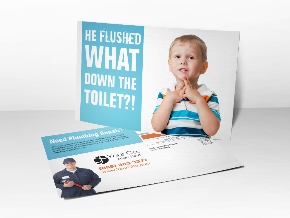 "A plumbing marketing postcard with a picture of a little boy looking guilty and the line ""he flushed what down the toilet"" on the front."