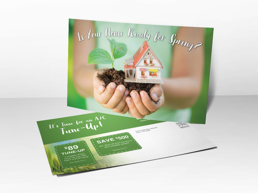 "A marketing postcard for HVAC companies with a picture of a child holding a miniature house in her hands and the line ""is your home ready for spring"" above the house."