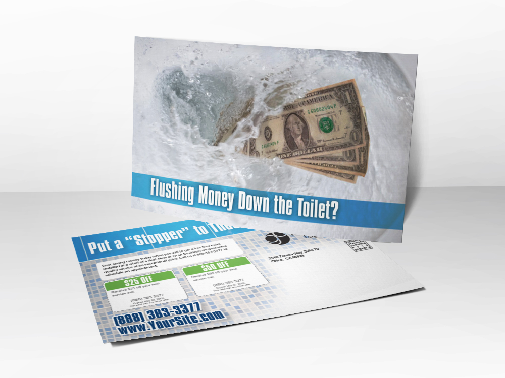 An advertising postcard for plumbing companies with a picture of a money being flushed down the toilet.